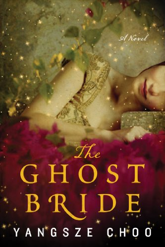 The Ghost Bride: A Novel (P.S.) by [Choo, Yangsze]
