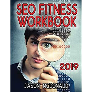 51uY8WqJp%2BL. SS300  - SEO Fitness Workbook: The Seven Steps to Search Engine Optimization (2019 Edition)