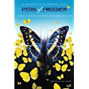 Paths of Freedom (The Adventures of Joy Chronicles) (Volume 4)