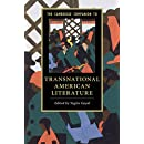 The Cambridge Companion to Transnational American Literature (Cambridge Companions to Literature)
