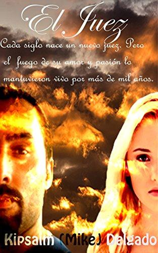El Juez: Una Historia Dentro de la Historia (Spanish Edition)