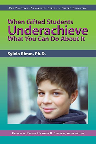 When Gifted Students Underachieve (Practical Strategies in Gifted Education)