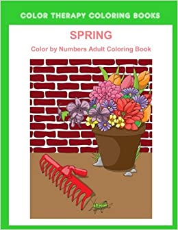 Amazon.com: Spring Color By Numbers Adult Coloring Book: A Large ...