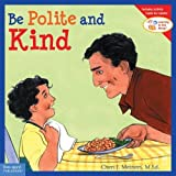 Be Polite and Kind (Learning to Get Along)