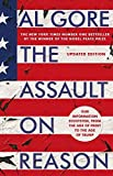 The Assault on Reason: Our Information Ecosystem, from the Age of Print to the Age of Trump