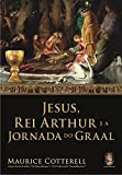 capa de Jesus, Rei Arthur e a Jornada do Graal