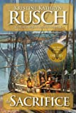 The Sacrifice: the First Book of the Fey, Kristine Rusch, 0615778739