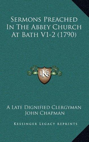 Sermons Preached In The Abbey Church At Bath V1-2 (1790) PDF
