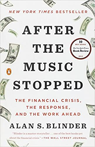 after the music stopped the financial crisis the response and the