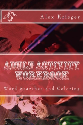Adult Activity Workbook: Word Searches and Coloring PDF
