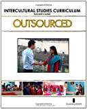OUTSOURCED Intercultural Studies Curriculum Teacher's Guide, Peter Golding, 1456322621