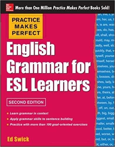 Practice Makes Perfect English Grammar for ESL Learners, 2nd ...
