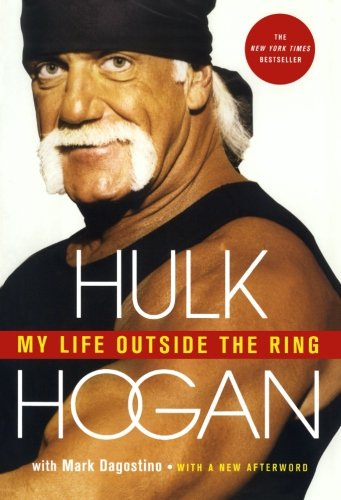 My Life Outside the Ring: A Memoir - Hogan Arch
