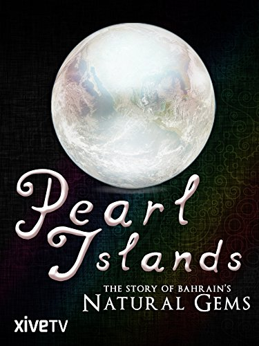 - Pearl Islands: The Story of Bahrain's Natural Gems