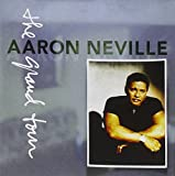 The Grand Tour by Aaron Neville (1993-04-20)