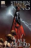 Dark Tower: The Fall of Gilead #1 (of 6) (Dark Tower: The Fall of Gilead Vol. 1)