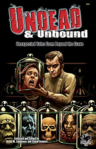 Undead & Unbound: Unexpected Tales from Beyond the Grim-visaged