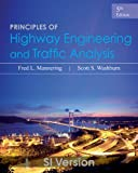 img - for Principles of Highway Engineering and Traffic Analysis, 5E International Student Version book / textbook / text book