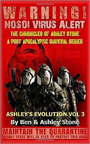 Ashleys Evolution , The Chronicles of Ashley Stone Vol. 3 : The NOSOI Virus Saga: A Post-Apocalyptic Survival Series: Amazon.es: Stone, Ashley, Stone, Ben: Libros en idiomas extranjeros