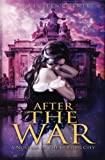 After the War: A Novella of the Golden City (Volume 5)