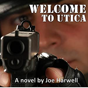 Welcome to Utica Audiobook