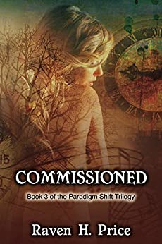 Commissioned (The Paradigm Shift Trilogy Book 3) by [Price, Raven H.]