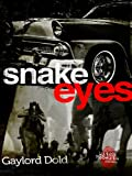 Snake Eyes, Gaylord Dold, 0804101469