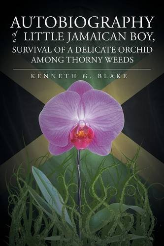 Autobiography of a Little Jamaican Boy, Survival of a Delicate Orchid Among Thorny Weeds - Delicate Orchid