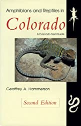 Amphibians and Reptiles in Colorado, Revised Edition