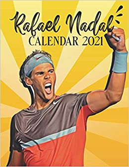 Rafael Nadal: 2021 Wall Calendar   Big Size 17''x11''(WxH