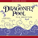 Dragonfly Pool Audiobook by Eva Ibbotson Narrated by Patricia Conolly