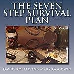 The Seven Step Survival Plan | David Kobler,Mark Goodwin
