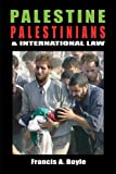 img - for PALESTINE, PALESTINIANS & INTERNATIONAL book / textbook / text book
