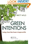 Green Intentions: Creating a Green Va...