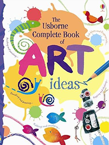 Complete Book of Art Ideas (Usborne Art Ideas) ebook