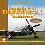 "Republic P-47 Thunderbolt ""Bubbletop"" (Yellow Series)"