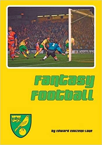Fantasy Football: Reflections of Norwich City's Astonishing