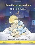 Dormi bene, piccolo lupo – Jal ja, kkoma neugdaeya. Libro per bambini bilinguale (italiano – coreano)
