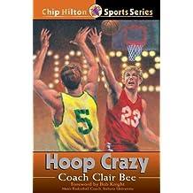 Hoop Crazy (Chip Hilton Sports Series Book 6)