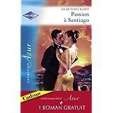 Passion à Santiago - Une troublante amitié (Harlequin Azur) (French Edition)