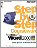 Microsoft Word 2000 Step by Step Courseware Core Skills Class Pack, ActiveEducation Staff, 0735609780