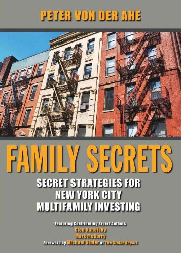Family Secrets: Secret Strategies for New York City Multifamily Investing