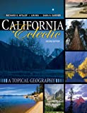 California Eclectic : A Topical Geography, Hyslop, Richard and Wu, Lin, 1465239111