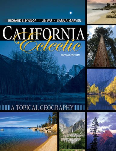 California Eclectic: A Topical Geography
