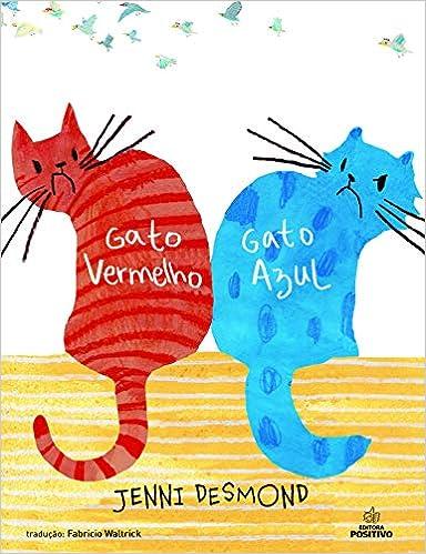 Gato Vermelho, Gato Azul: Jenni Desmond: 9788538584735: Amazon.com: Books