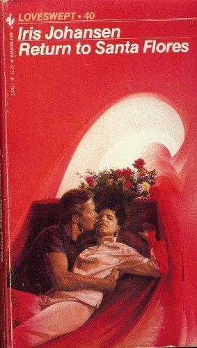 Return To Santa Flores by Iris Johansen (1984-08-01)