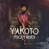 Moody Blues by Y'akoto (2014-09-02?