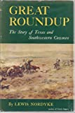 img - for GREAT ROUNDUP: The Story of Texas and Southwestern Cowmen book / textbook / text book