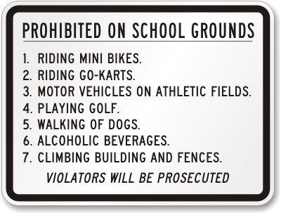 Prohibited on School Grounds, Riding, Engineer Grade Refl...