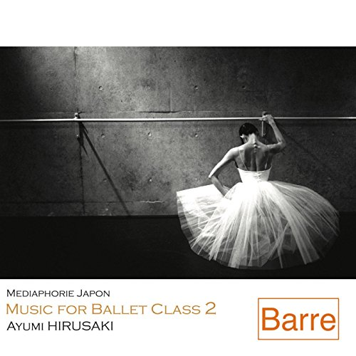 Music for Ballet Class 2 ()